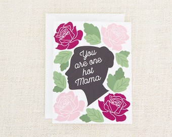 You Are One Hot Mama, Mother's Day Card, Congratulations Card, Baby Shower, Baby Girl Card, New Baby, New Baby Card, Floral, New Mom