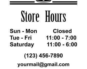 ID: BD00010; Custom Store Hours Vinyl Signs and Decals