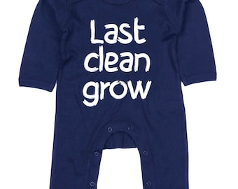 Last Clean Grow Funny Slogan Body Suit Humour Gift Present Baby Shower Birthday Novelty Onesie Messy Baby