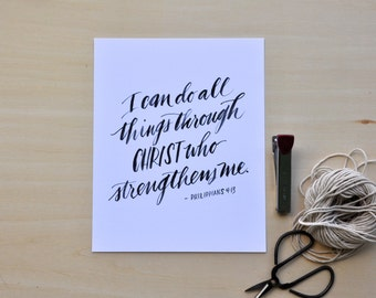 """Philippians 4 13; 8x10"""" hand-lettered print; I can do all things through Christ who strengthens me."""