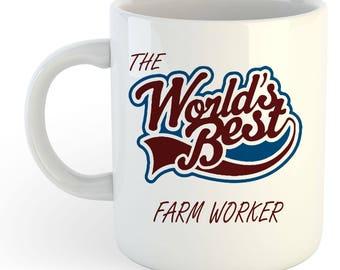 The Worlds Best Farm Worker Mug