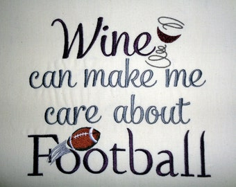 Wine and Football -  Tea Towel - Kitchen Towel - Dish Towel - Home Decor - Ready to Ship