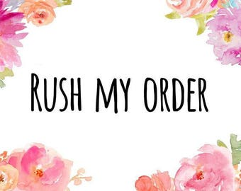 Rush My Order / Shipping in 1-2 Business Days