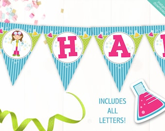 Instant Download Girl Scientist Printable Party Banner, Science Happy Birthday banner, Scientist Party, Includes ALL Letters + Ages + Girls