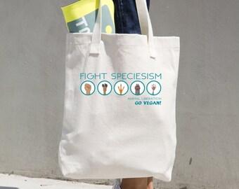 Fight Speciesism/ Cotton Tote Bag