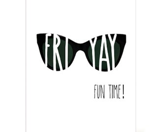 Friday Fun Time Printable Card, Digital greeting card, black and white,  all occasion