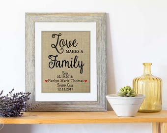 Burlap Love Makes a Family Adoption Gift, Personalized Family Gift for Adoption Day, Adoption Gift Print, Adoption Gifts, Adopting Baby Gift