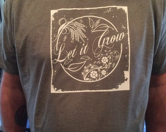 Grateful Dead  inspired Let it Grow shirt