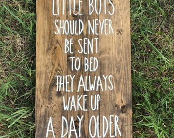 Little Boys Should Never Be Sent To Bed - Peter Pan Quote- Nursery Sign- Baby Shower Gift