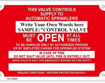 """Control Valve - Must be Open at All Times, 7"""" high x 10"""" wide, Red on White ( Aluminium )"""