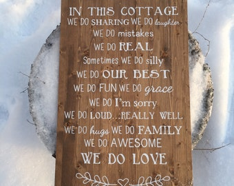In This Cottage Wood Sign