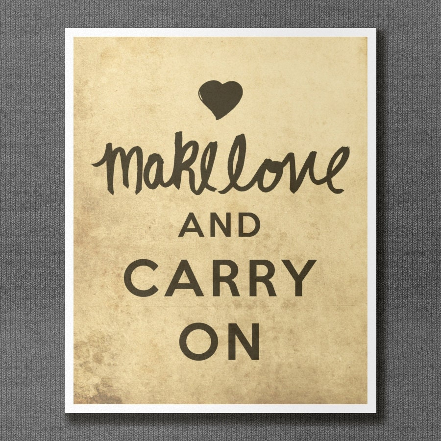 Make Love and Carry On // Typographic Print Keep Calm