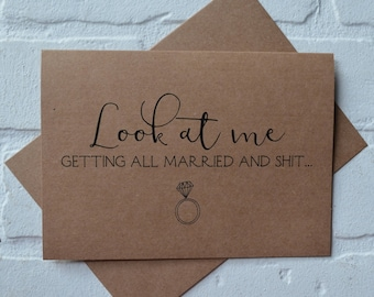 LOOK AT ME getting all married and sh*t bridesmaid Card funny bridal party cards maid of honor funny bridesmaid proposal cards wedding cards