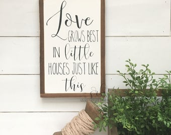 Love grows best in little houses painted wood sign   Distressed Rustic Antiqued Decor   Wall Decor   Wall Art   Farmhouse Decor