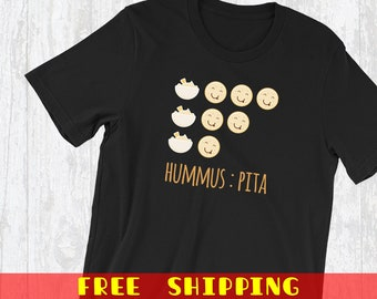 Hummus To Pita Ratio T-Shirt, Funny Vegan Foodie Shirts, Cool Gifts For Food Lovers Tees, Healthy Food Lovers And Funny Foodie Fans
