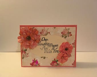Handmade Sympathy Card- Our Thoughts and Prayers are With You