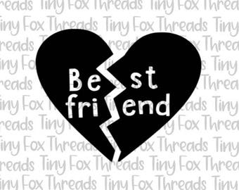 Best Friends Broken Heart SVG Cut File Cute Sayings Kids Girls Friendship Love Silhouette Cameo Digital Heat Transfer Vinyl Design File