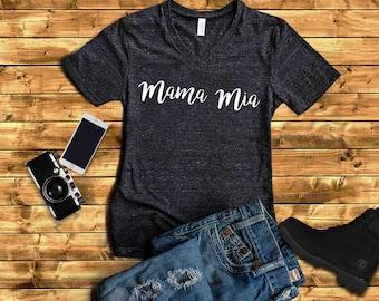 Mama Mia Shirt - Mama Shirt - Shirt for Mama - Shirt for Mom - Gift for Mom = Mom Shirt - Cute Mom Shirt - Mama Mia Shirt - Tshirt - gift