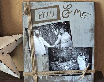 YOU & ME | Wood Sign | Photo Frame | Farmhouse Sign | Housewarming Gift | Home Decor | Wedding Gift | Room Decor | Mantel Decor