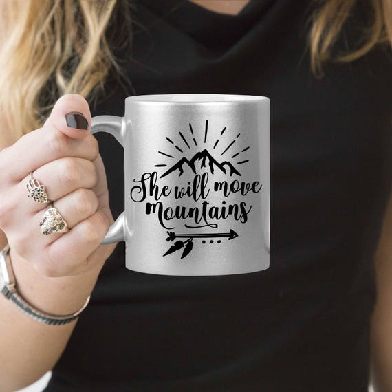 Silver Coffee Mug She Will Move Mountains - Microwave Dishwasher Safe Silver Coffee Mug
