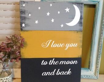 Love You To The Moon Sign, Love You To The Moon and Back