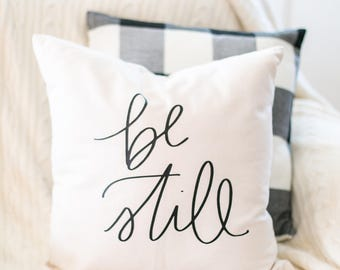 "Be Still Throw Pillow Cover // 18"" x 18"", Farmhouse, Fixer Upper, Scripture, Christian, Home Decor, Pillows, Cotton, Canvas, Natural Linen"