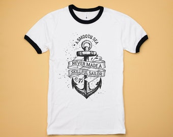 A Smooth Sea Never Made For A Skillful Sailor, Anchor Tee, US Navy Inspired Gifts, Gifts For Her, Gifts For Women, Gifts For Men