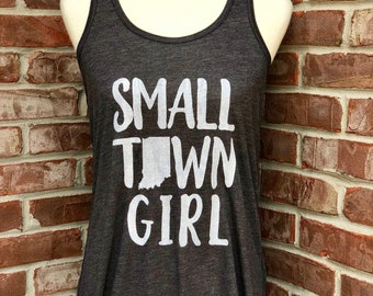Small Town Girl. Indiana themed ladies' flowy tank.