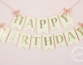 Blush Pink, Ivory and Gold Birthday Banner