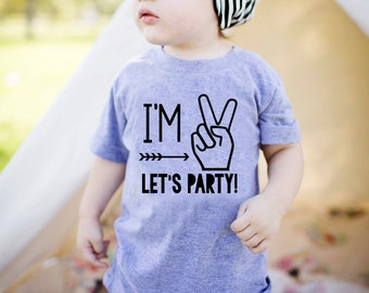 Im Two Lets Party  2nd Birthday Shirt Boy  2nd Birthday Shirt Second Birthday Shirt  Second Birthday Shirt Boy  Im 2 Lets Party  Im 2