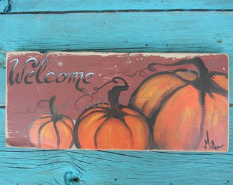 Reclaimed wood Pumpkin sign \Welcome sign Rustic barn wood Fall\autumn decor for the patio or porch great housewarming gift  by Bill Miller
