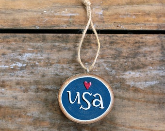 4th of July Ornament, USA ornament, Patriotic Ornament, Wood Slice Ornament, Personalized Ornament, Primitive Patriotic Decor, Americana