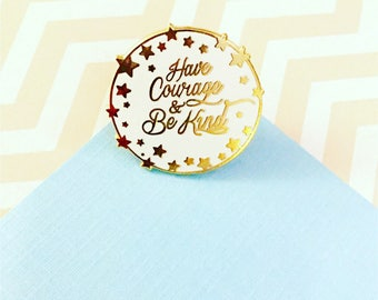 Cinderella 'Have Courage and Be Kind' White and Gold Hard Enamel Pin