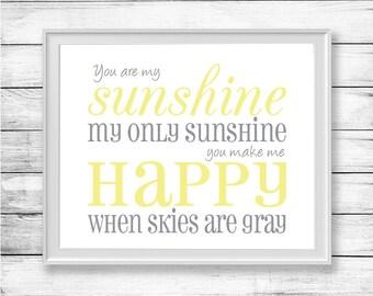You Are My Sunshine My Only Sunshine Nursery Wall Art Printable Quote Wall Decor Boy or Girl Nursery
