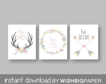 Woodland Wall Art Print Set of Three.Instant Download- Baby Girl Nursery Art Print. Be Wild Be Free Be Brave. Tribal Printable.Printable Art