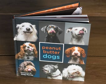 4 Signed & Personalized Copies of Peanut Butter Dogs the photo book
