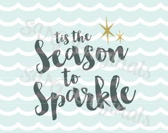 Tis The Season To Sparkle Christmas SVG File for Cricut Explore and more! Merry Christmas Sparkle