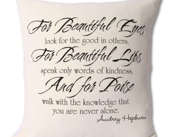 Audrey Hepburn quote cushion cover and pillow  46 x 46 cm gift for her