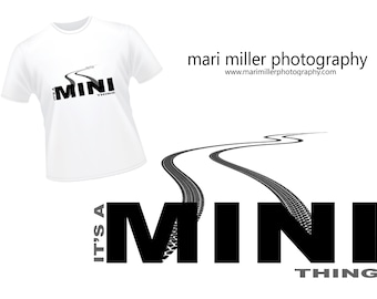 MINI Thing.... t-shirt
