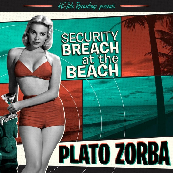 "NEW! Plato Zorba ""Security Breach at the Beach"" (CD)"