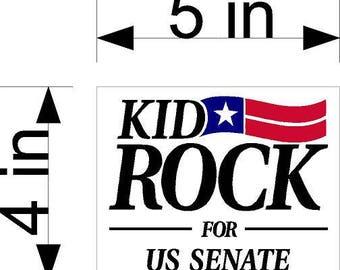 Kid Rock FOR US SENATE Sticker American Bad Ass 5 inch