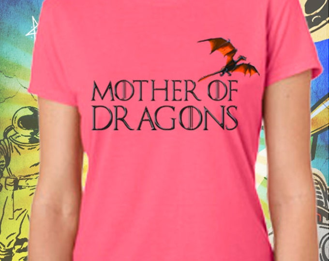 Mother of Dragons Women's Pink T-Shirt Game of Thrones Mother of Dragons Khaleesi
