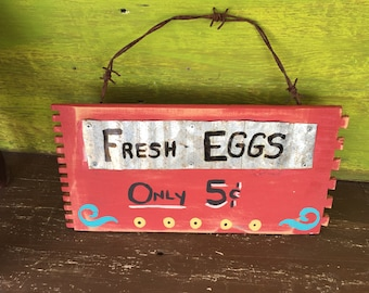 """Hand Painted """"Fresh Eggs"""" Sign"""