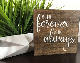 Wooden Sign, Love, Forever and Always