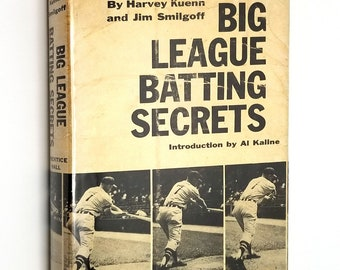 Big League Batting Secrets by Harvey Kuenn & James Smilgoff 1958 1st Edition Hardcover HC w/ Dust Jacket DJ - Major League Baseball