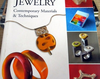 Hardbound Book, The New Jewelry Contemporary materials and Techniques by Carles Codina