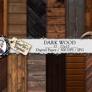 Dark Wood Digital Paper, backgrounds, wood texture, Scrapbooking, Printable, photography, wood back drops, 12 H Res 300 DPI By Nana Vic