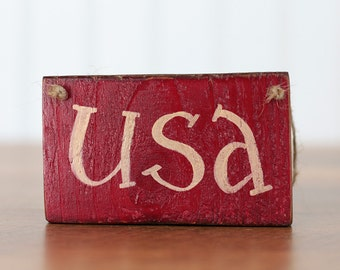 USA Sign, Patriotic Ornament, Patriotic Decor, Small America Sign, Small Sign, Red USA Ornament, Primitive Patriotic Decor, Americana Decor