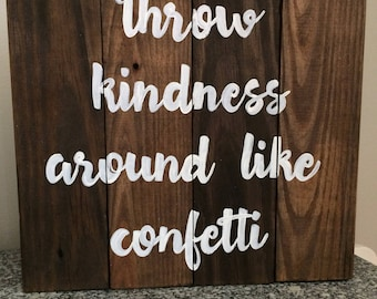 "Wooden ""kindness"" sign"