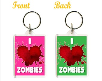 I love Zombies Keyring - Zombie Lovers - Funny Gift for Friend